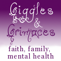 Our Giggles & Grimaces